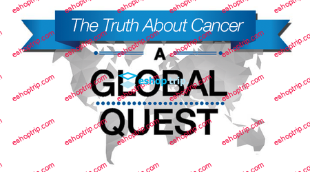 The Truth About Cancer 2017