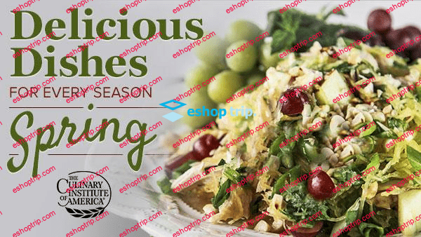 Delicious Dishes for Every Season Spring