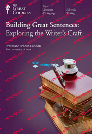TTC Video Building Great Sentence Exploring the Writers Craft