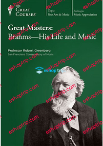 TTC Video Great Masters Brahms His Life and Music