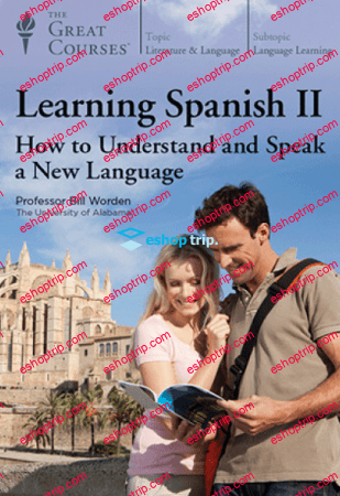 TTC Video Learning Spanish II How to Understand and Speak a New Language