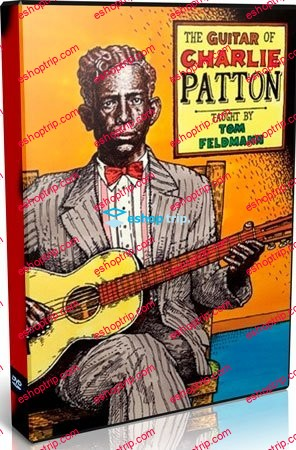 The Guitar of Charlie Patton