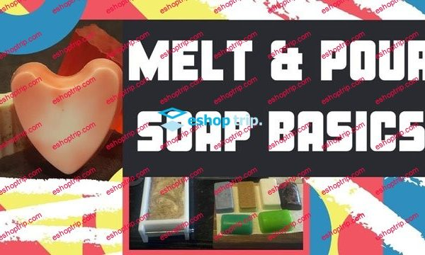 Introduction To The Basics Of Melt Pour Soap