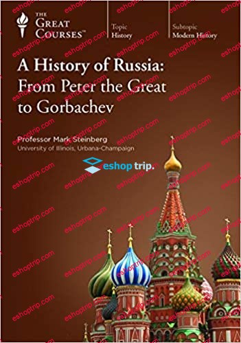 TTC Video History of Russia From Peter the Great to Gorbachev