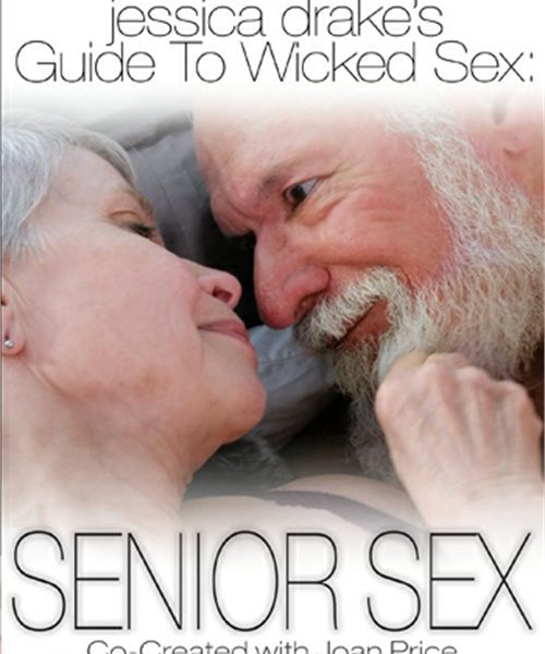 Jessica Drakes Guide To Wicked Sex Senior Sex
