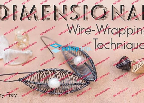 mybluprint Dimensional Wire Wrapping Techniques