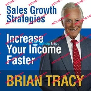 Brian Tracy Increase Your Income Faster Sales Growth Strategies