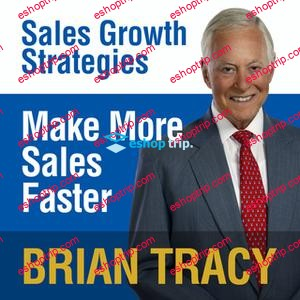 Brian Tracy Make More Sales Faster Sales Growth Strategies
