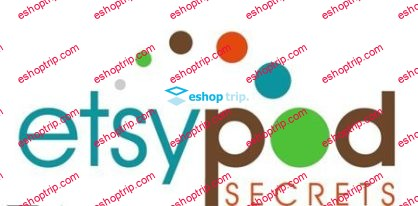 ETSY POD Secrets – Generate An Easy Extra 3K – 5K Per Month From Etsy 1