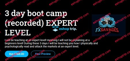 FX Savages 3 Day Bootcamp 1