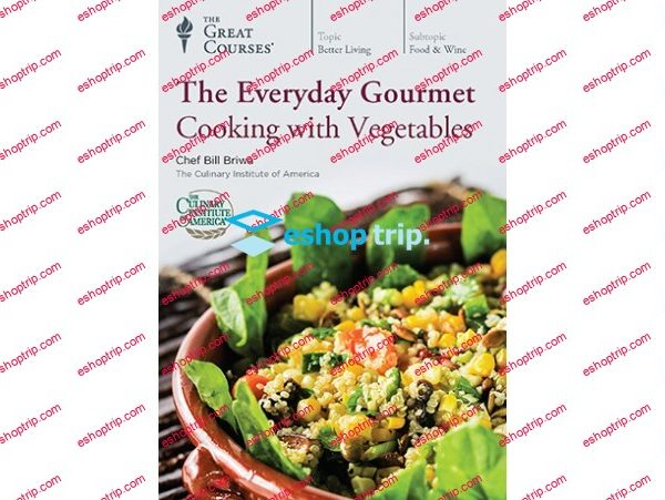 TTC Video The Everyday Gourmet Cooking with Vegetables