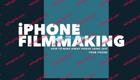 iPhone Filmmaking Make a professional video all on your phone