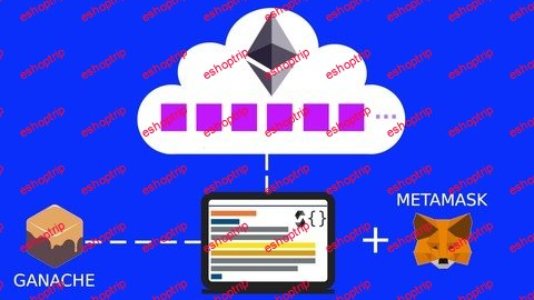 Ethereum and Solidity The Complete Guide for Developer