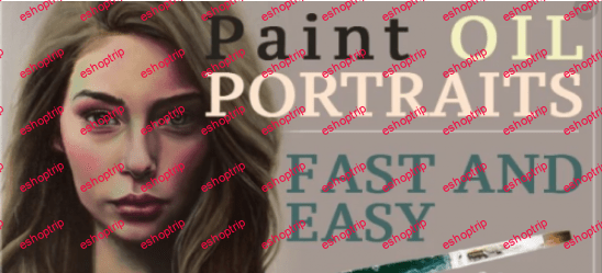 Painting Vibrant and Fun Oil Portraits Fast and Easy