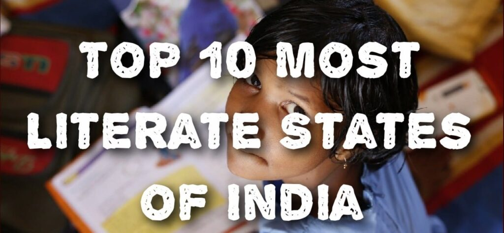 Top 10 Most Literate States Of India