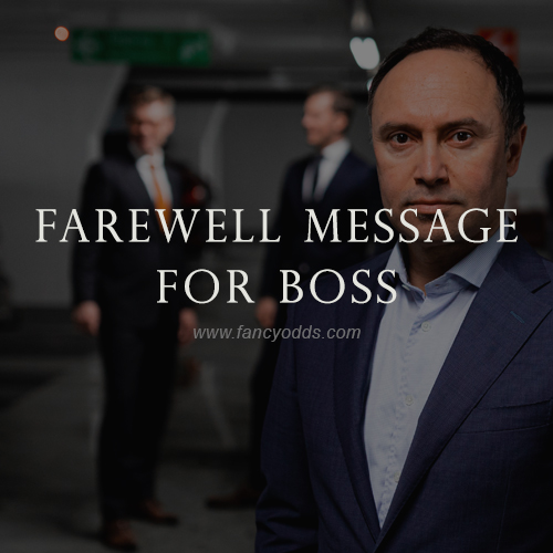 Farewell Message For Boss | Goodbye Wishes Messages Quotes For Boss