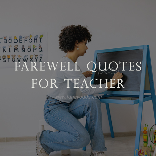 Farewell Quotes For Teacher