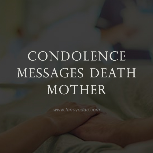 condolence messages death mother