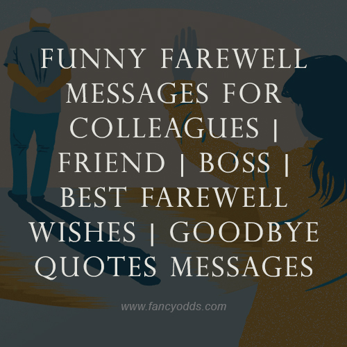 Funny Farewell Messages