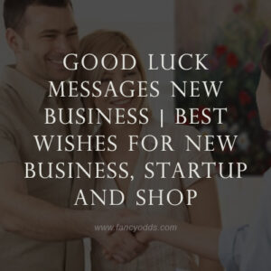 good luck messages new business | Best Wishes For New Business, Startup and Shop