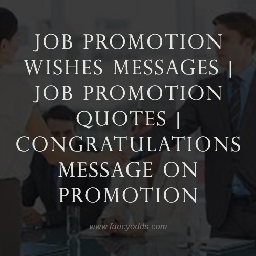 job promotion wishes messages