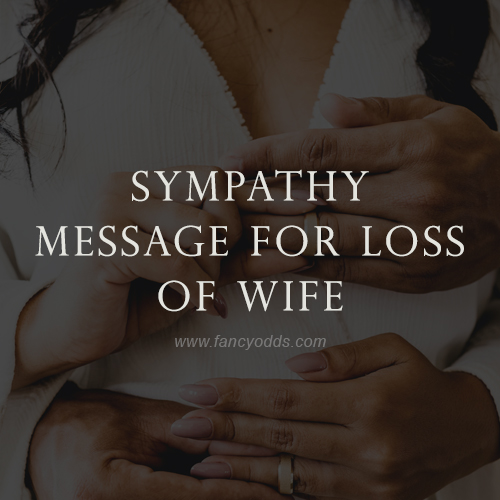 sympathy message for loss of wife