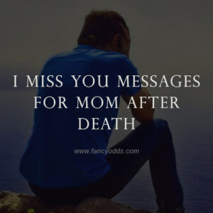 i-miss-you-messages-for-mom-after-death