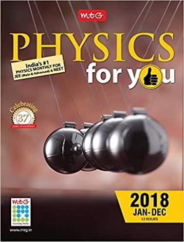 Physics For You Monthly Magazine