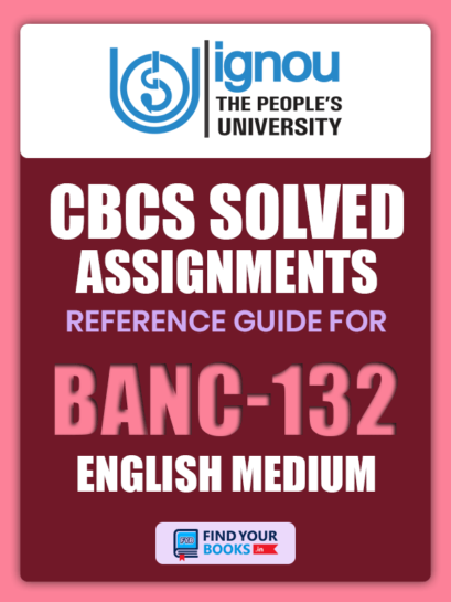 BANC 132 Solved Assignment for Ignou 2019-20 - English Medium
