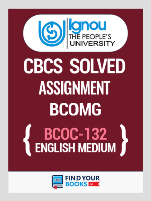 BCOC132 Ignou Solved Assignment English Medium