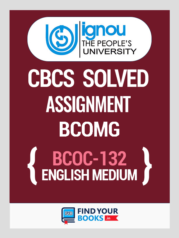 BCOC-132 Solved Assignment for Ignou 2019-20 - English Medium
