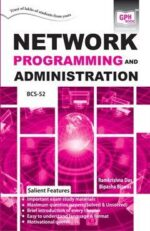 BCS-52 Network Programming and Administration (IGNOU Help book for BCS 52 in English Medium)