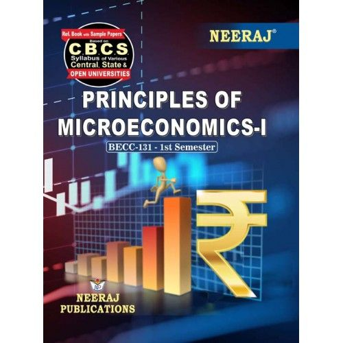BECC-131 Book in English Medium - Principles of Microeconomics-I