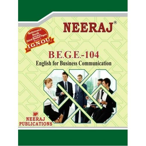 IGNOU: BEGE104-EM English for Practical Purposes-English Medium