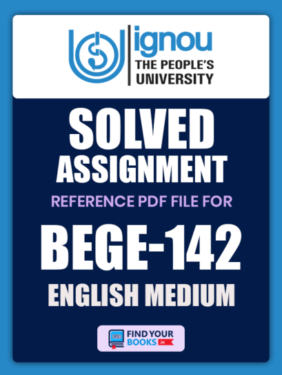 BEGE142 Ignou Solved Assignment