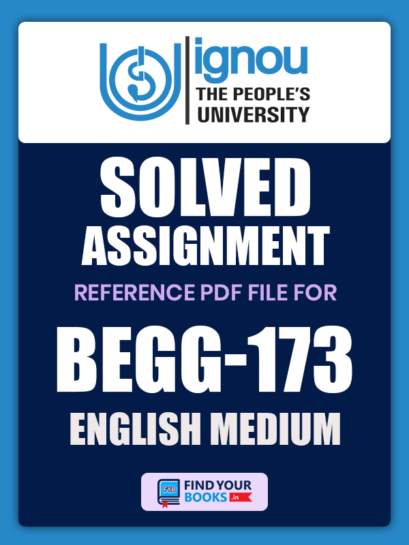 BEGG173 Ignou Solved Assignment
