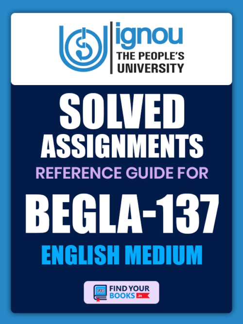 BEGLA 137 Solved Assignment for Ignou