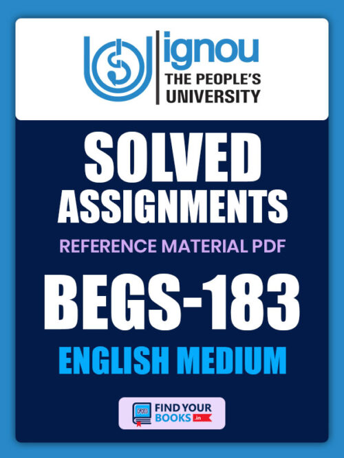 BEGS183 Ignou Solved Assignment