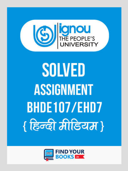 EHD7/BHDE107 IGNOU Solved Assignment