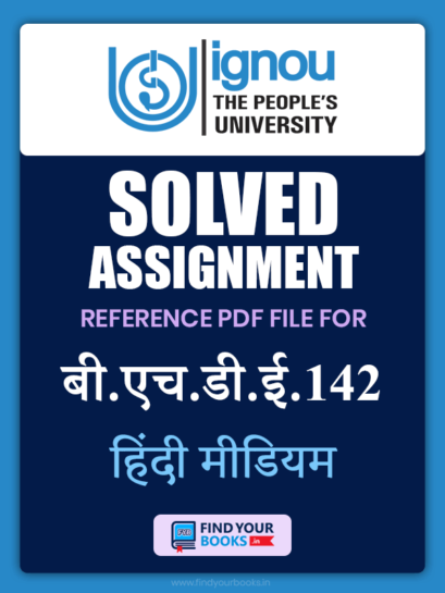 BHDE 142 Solved Assignment for Ignou 2020-21