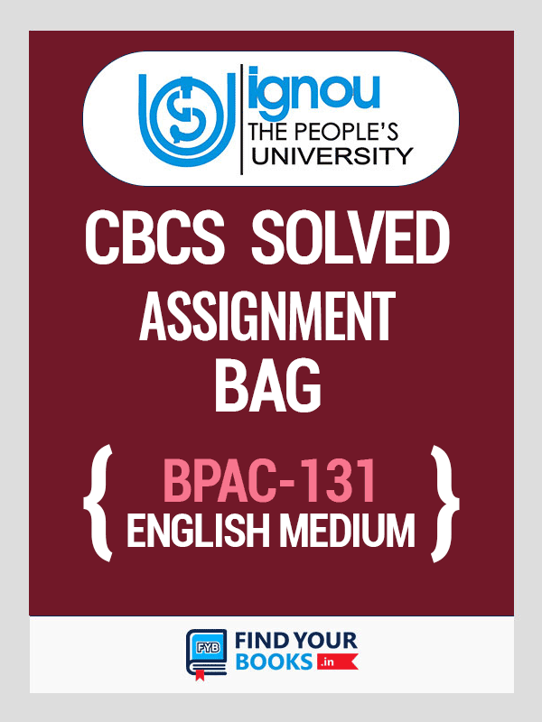 BPAC-131 Solved Assignment for Ignou 2019-20 - English Medium