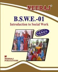 IGNOU: BSWE1-EM  Introduction To Social Work-English Medium