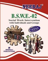 IGNOU: BSWE2-EM  Social Work (Individuals & Groups)-English Medium