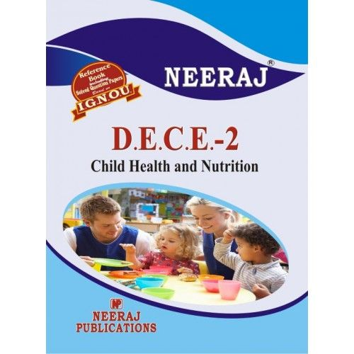 IGNOU : DECE - 2 ChildHealth And Nutrition (ENGLISH)