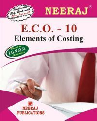 IGNOU : ECO-10 Elements Of Costing- English Medium