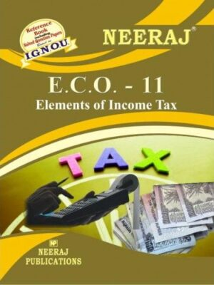 IGNOU ECO-11 Elements Of Income Tax- English Medium