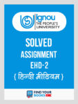 EHD2 IGNOU Solved Assignment