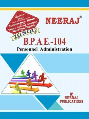 IGNOU BPAE 104  Personnel Administration-English Medium