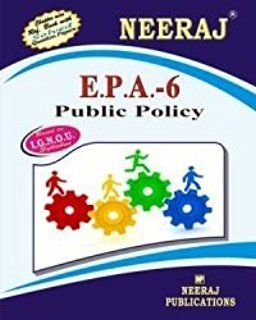 IGNOU: EPA6-EM Public Policy-English Medium