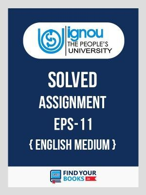 EPS11 IGNOU Solved Assignment English Medium